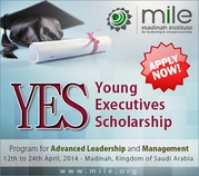 Young Executive Scholarship (YES) Program (Madinah-Saudi Arabia)