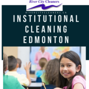Institutional Cleaning Services - Edmonton Calgary